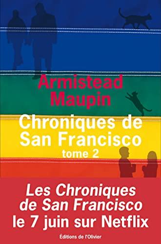 Chroniques de San Francisco, t. 02: Maupin, Armistead