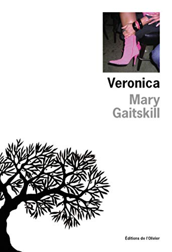 Veronica: Gaitskill, Mary