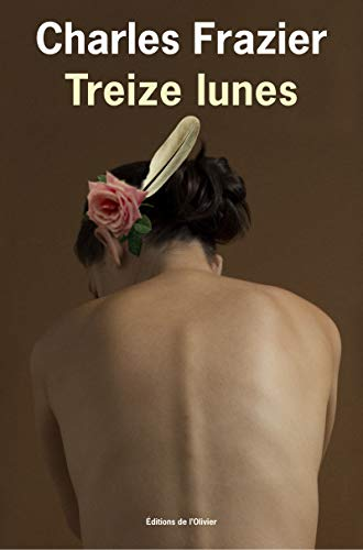 Treize lunes (French Edition): Frazier Charles