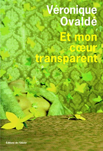 9782879295992: Et Mon Coeur Transparent