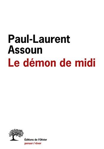 Le démon de midi (Penser/Rêver): Paul-Laurent Assoun