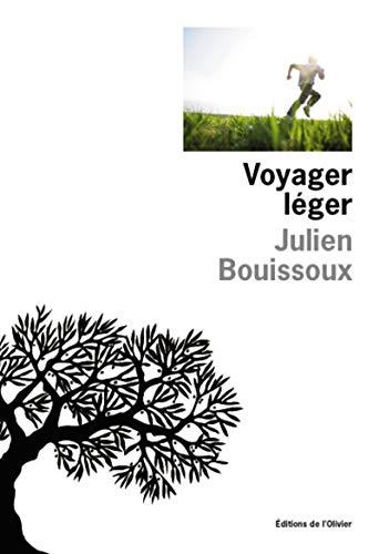Voyager léger: Bouissoux, Julien
