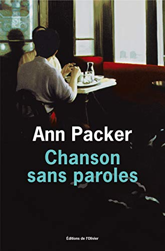 Chanson sans paroles (French Edition) (2879296145) by Ann Packer