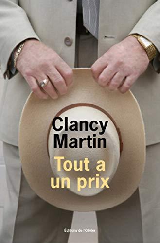 Tout a un prix: Martin, Clancy