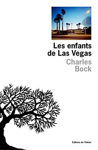 Les enfants de Las Vegas: Charles Bock