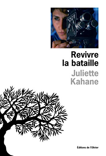 Revivre la bataille: Kahane, Juliette