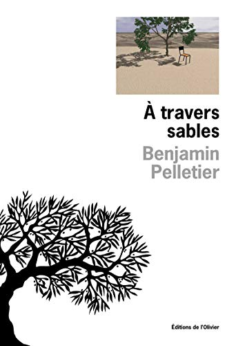 A travers sables: Pelletier, Benjamin
