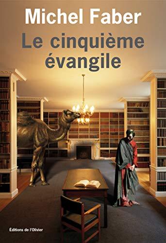 Cinquième Evangile (Le): Faber, Michel