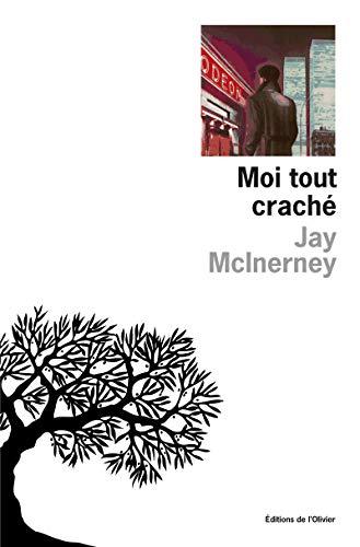 Moi tout craché: Jay Mcinerney