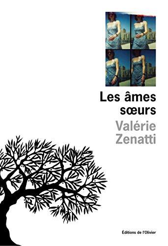Ames soeurs (Les): Zenatti, Val�rie