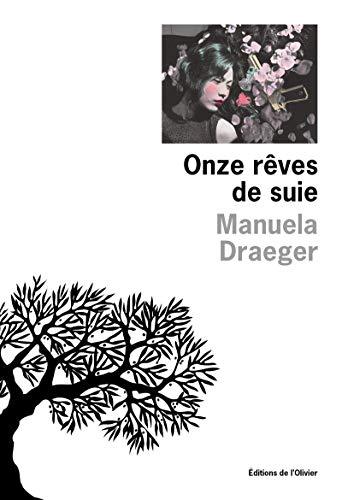 ONZE REVES DE SUIE: DRAEGER MANUELLA
