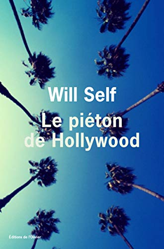Piéton de Hollywood (Le): Self, Will