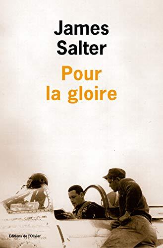 Pour la gloire: Salter, James