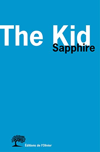 Kid (The): Sapphire