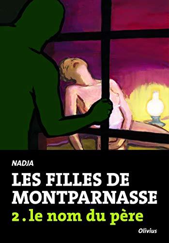 Les filles de Montparnasse t.2: Nadja