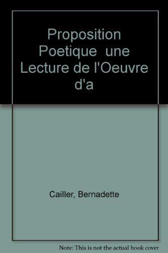 Proposition poétique: Une lecture de l'oeuvre d'Aimé Césaire: ...