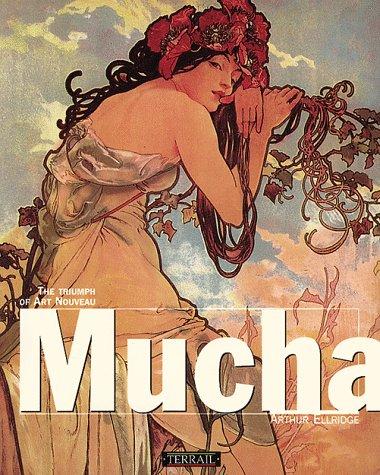9782879390062: Mucha: The Triumph of Art Nouveau