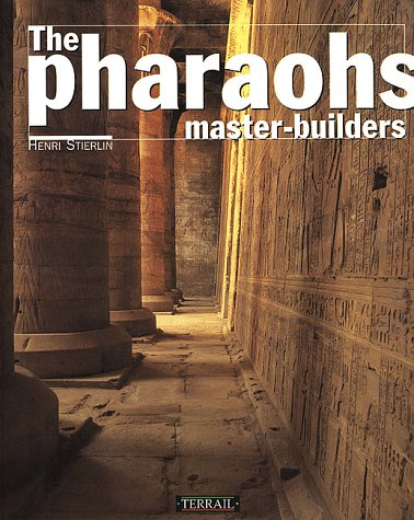 The Pharaos Master Builders