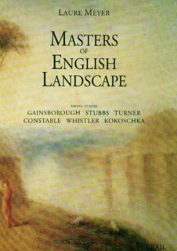 Masters of English Landscape: Meyer, Laure