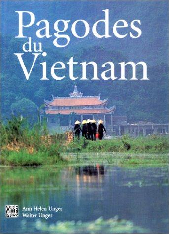 Pagodes du Vietnam : Dieux et génies: UNGER