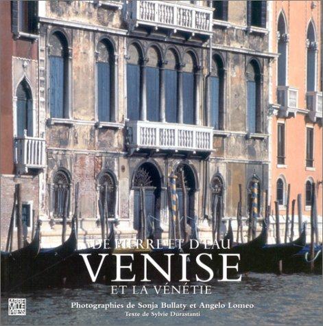Venise et la Vénétie (2879461529) by Bullaty, Sonja; Durastanti, Sylvie; Lomeo, Angelo