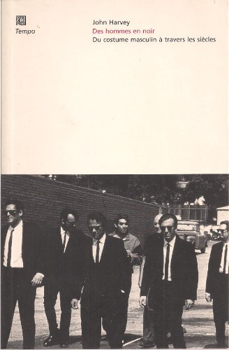 9782879461786: Des hommes en noir: Du costume masculin à travers les siècles