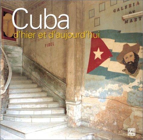 9782879461847: Cuba d'hier et d'aujourd'hui