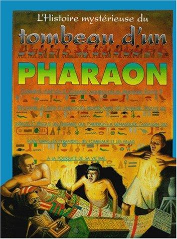 9782879474939: L'histoire mystérieuse du tombeau d'un pharaon