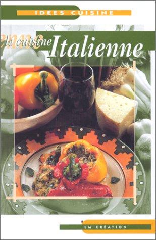 9782879477459: La cuisine italienn