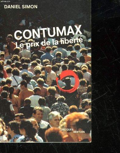 9782879490311: Contumax, le prix de la liberté (French Edition)