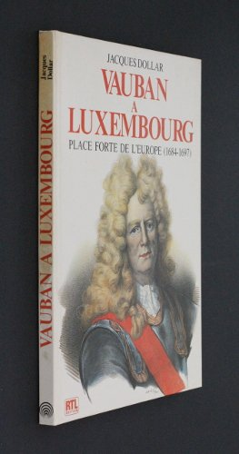 9782879510323: Vauban a Luxembourg (French Edition)