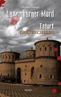 9782879531816: Luxemburger Mord: Tatort Dräi Eechelen