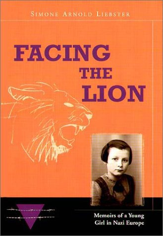 9782879539898: Facing the Lion: Memoirs of a Young Girl in Nazi Europe