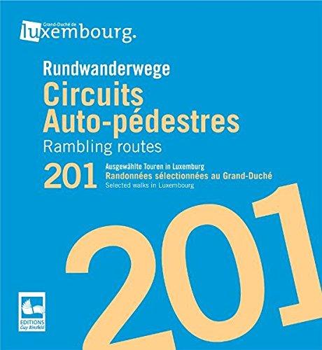 9782879541853: Rundwanderwege: 201 ausgewählte Touren in Luxemburg