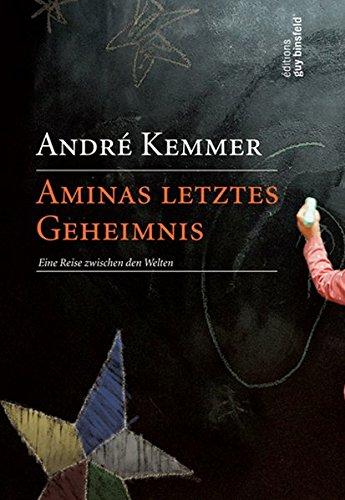 9782879542799: Aminas letztes Geheimnis: Eine Reisen zwischen den Welten
