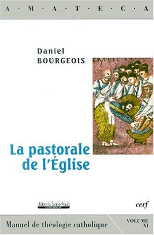 9782879633435: La pastorale de l'Eglise