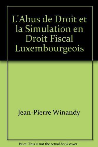 9782879712499: L'Abus de Droit et la Simulation en Droit Fiscal Luxembourgeois