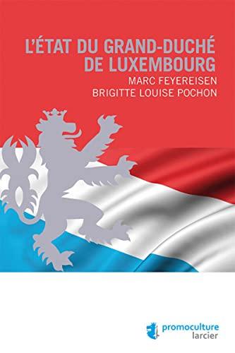 9782879747354: L'Etat du Grand-duché de Luxembourg