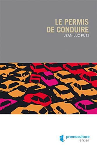 Permis de conduire (le): Jean-Luc Putz