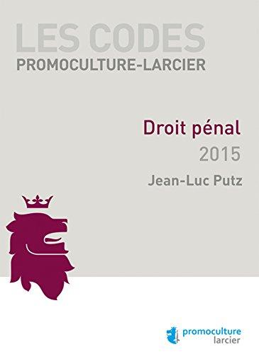 Codes Promoculture Larcier : Droit Penal 2015