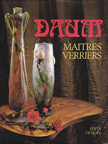 9782880010591: Daum: Maitres verriers (French Edition)