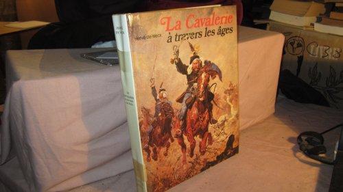 9782880010867: La Cavalerie : à travers les âges