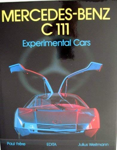 Mercedes-Benz C 111. Experimental Cars. Photographs by: Frere, Paul