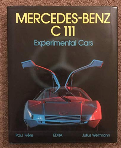 9782880010973: Mercedes-Benz C 111: Experimental Cars