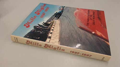 Mille Miglia, 1927-57: The Fabulous Story of: Lurani, Giovanni