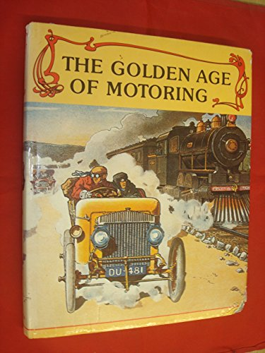 The Golden Age of Motoring: Automobile Year