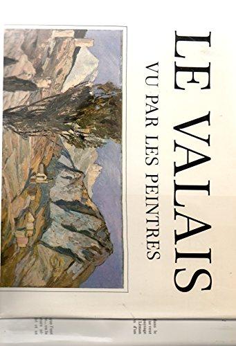 9782880011857: le Valais vu par les peintres Edita 1985