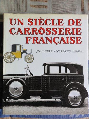 9782880012038: Un siècle de carrosserie française