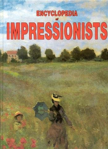 Encyclopedia of Impressionists: From the Percursors to the Heirs: Dominique Spiess