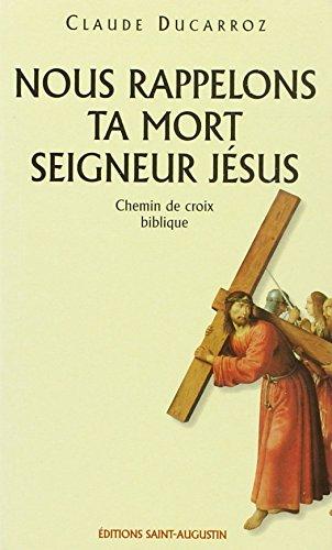 9782880111403: Nous rappelons ta mort, Seigneur Jésus (French Edition)